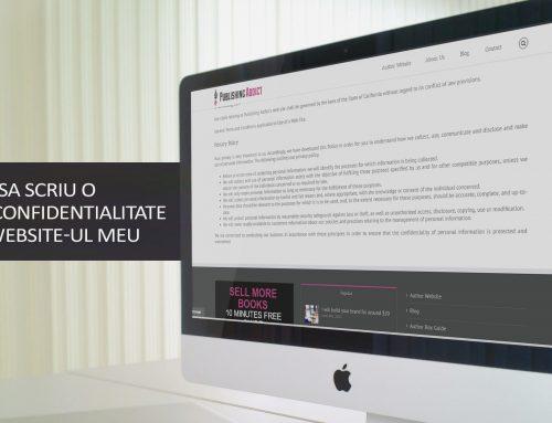 Cum sa scriu o Politica de Confidentialitate pentru Website-ul meu